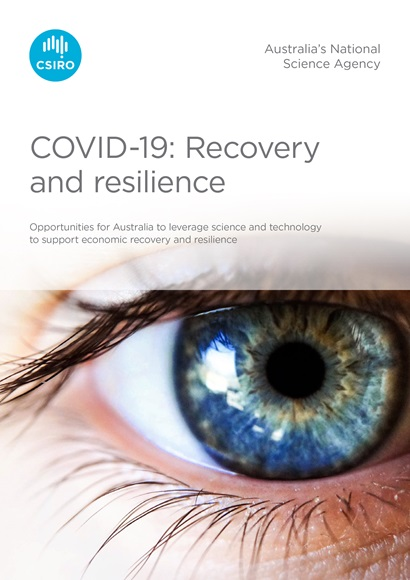 "The cover of the report, with a close of an eye as the image. Text reads ""COVID-19: Recovery and resilience. Opportunities for Australia to leverage science and technology to support economic recovery and resilience"""