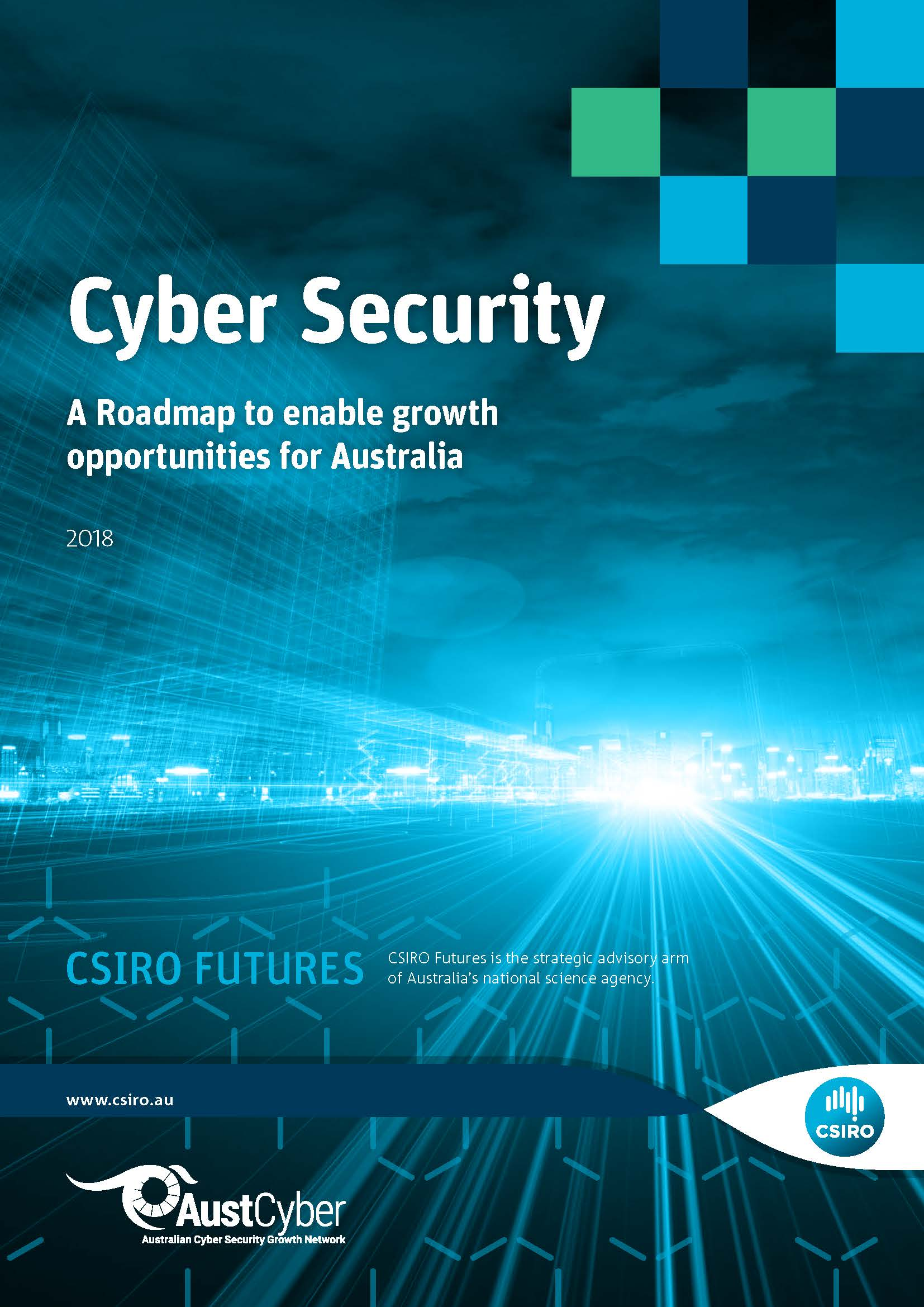 cover of cyber security road mpa - blue wiht sun streaming throguh clouds. Says - Cyber Security A Roadmap to enable growth opportunities for Australia - CSIRO Futures. AustCyber and CSIRO logo on bottom.