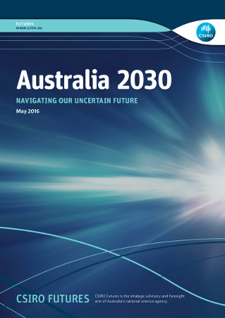 "Cover of Australia 2030 report. Subtitle reads ""Navigating our uncertain future"""