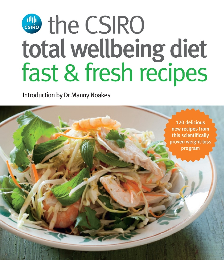 A photo of the cover of the CSIRO Total Wellbeing Diet Fast and Fresh Recipes book