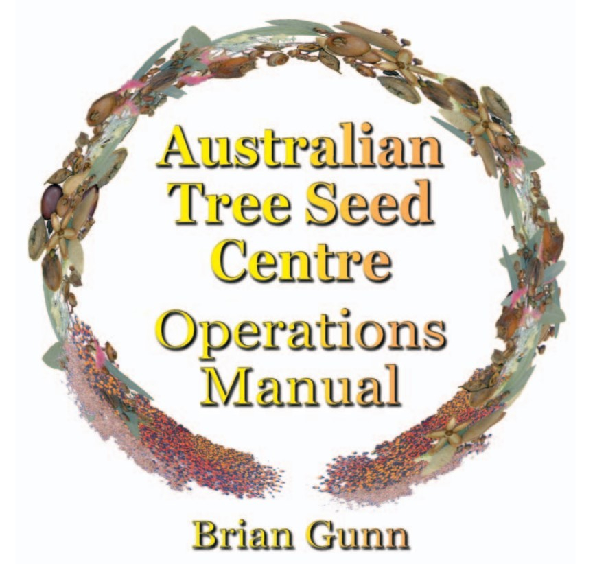 A wreath of seeds surrounding yellow text which reads Australian Tree Seed Centre Operations Manual